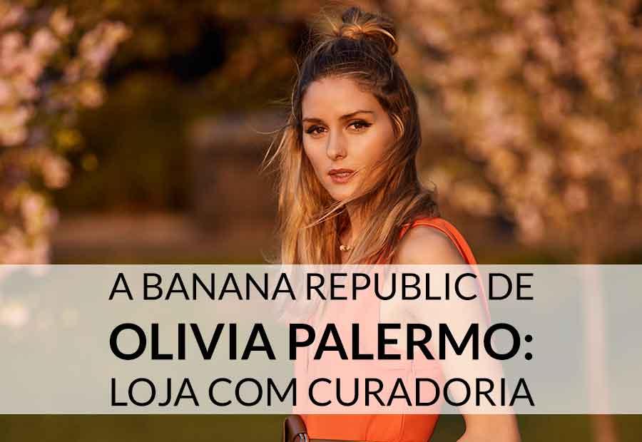 Olivia Palermo para Banana Republic