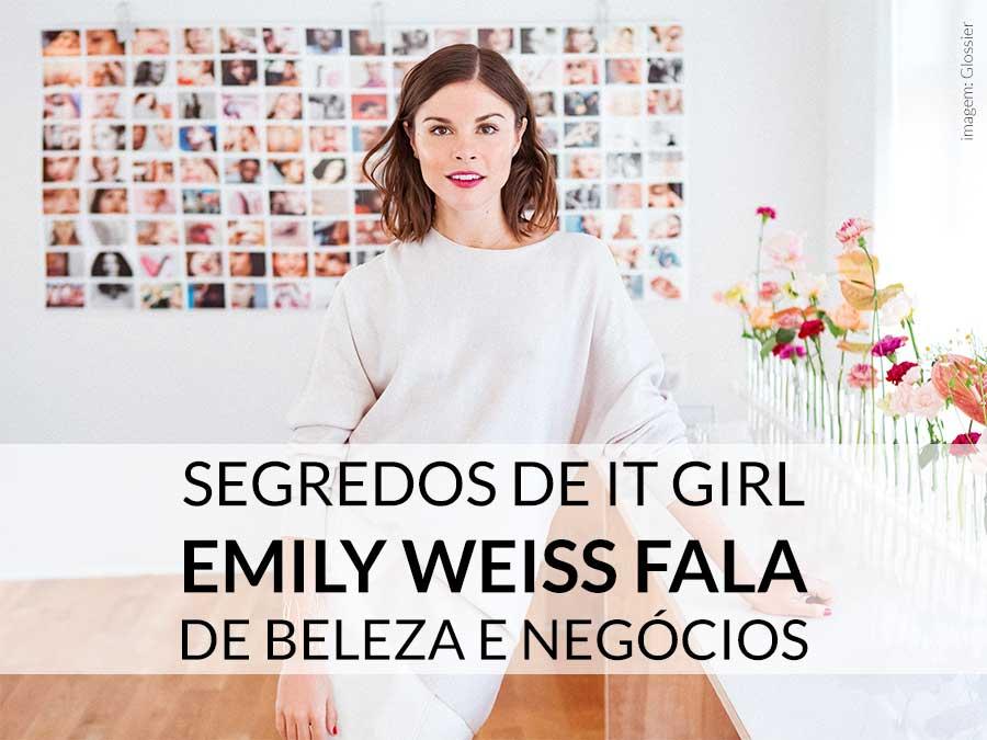 negócios de emily weiss