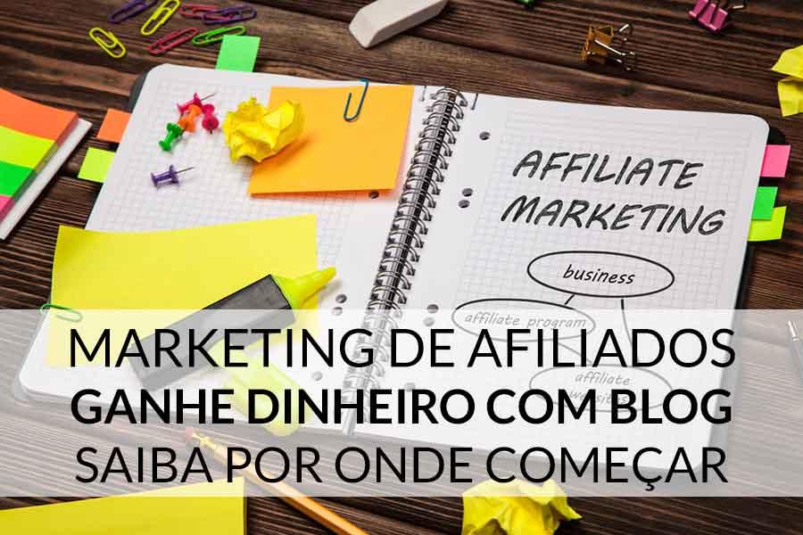 marketing de afiliados como ganhar dinheiro
